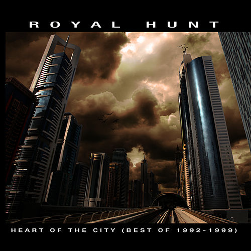 Heart of the City by Royal Hunt