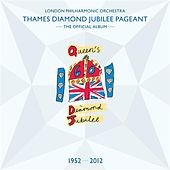 Thames Diamond Jubilee Pageant von London Philharmonic Orchestra