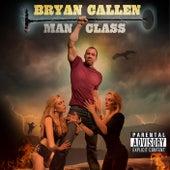 Man Class by Bryan Callen