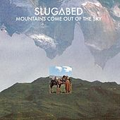 Mountains Come Out Of The Sky by Slugabed