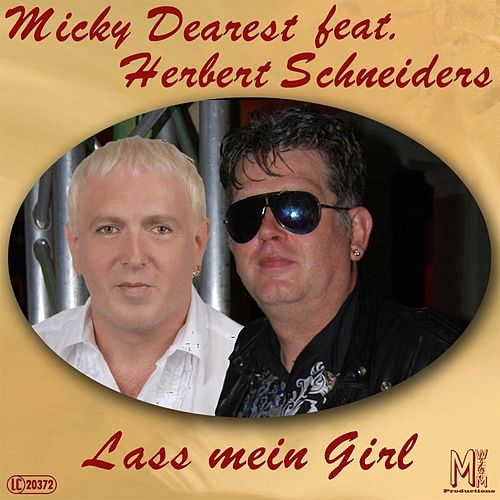 Lass mein Girl by Micky Dearest