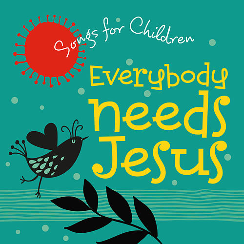 Everybody Needs Jesus by David Huntsinger