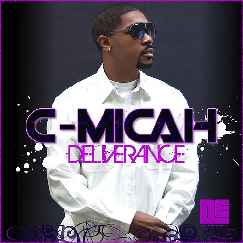 Deliverance by C-Micah