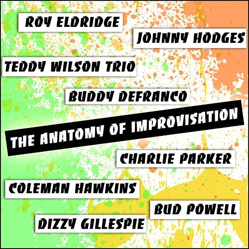 The Anatomy Of Improvisation by Various Artists