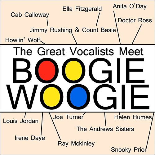The Great Vocalists Meet Boogie Woogie by Various Artists