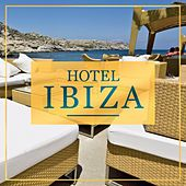 Hotel Ibiza by Various Artists