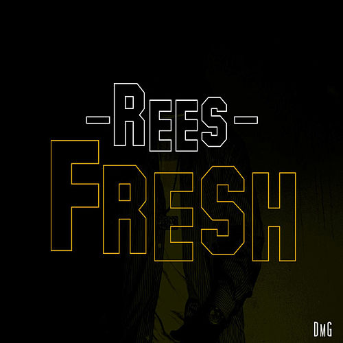 Fresh by Rees