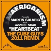 Heartbeat (Africanism Presents Martin Solveig) (The Cube Guys 2011 Remix) by Martin Solveig