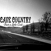 Just a Little Coal by Cave Country