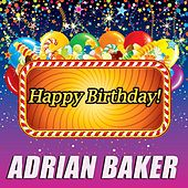 Happy Birthday by Adrian Baker