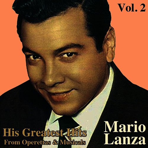 His Greatest Hits From Operettas And Musicals, Vol. II by Mario Lanza