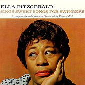 Sings Sweet Songs For Swingers by Ella Fitzgerald