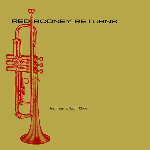 Red Rodney Returns by Red Rodney