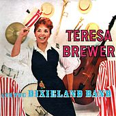 Teresa Brewer And The Dixieland Band by Teresa Brewer