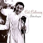 Jitterbugin' by Cab Calloway
