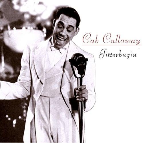 Jitterbugin' by Cab Calloway