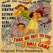 Take Me Out To The Ball Game by Various Artists