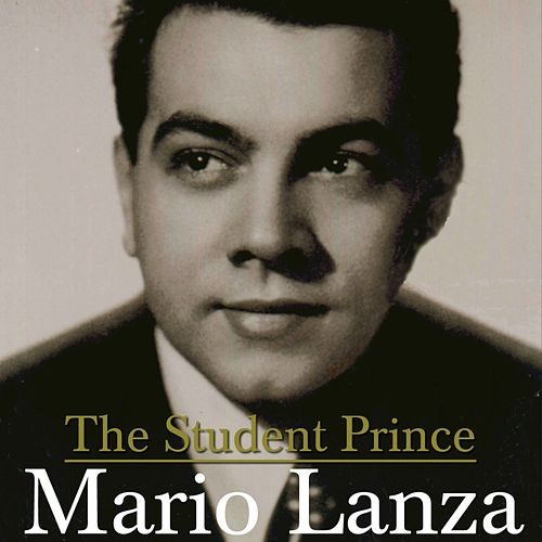 The Student Prince by Mario Lanza