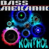 Kontrol by Bass Mekanik