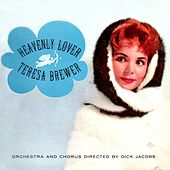 Heavenly Lover by Teresa Brewer