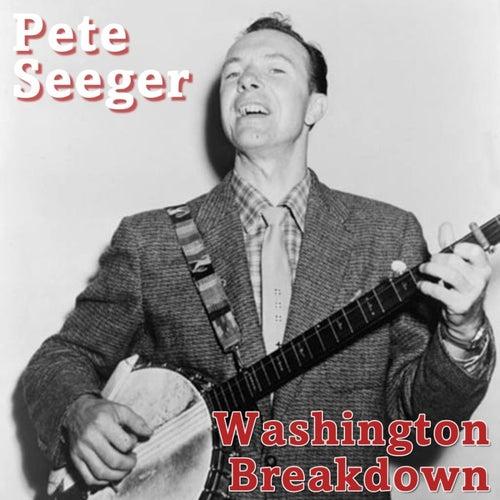 Washington Breakdown by Pete Seeger