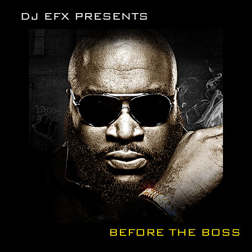 DJ EFX Presents: Before the Boss by Various Artists