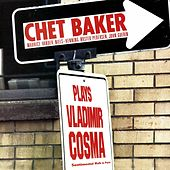Chet Baker plays Vladimir Cosma: Sentimental Walk in Paris by Chet Baker