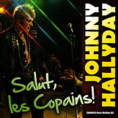 Johnny Hallyday - Salut les copains! by Johnny Hallyday