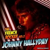 Johnny Hallyday - The French Rocker, Vol. 2 by Johnny Hallyday