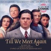 Bande Originale de la série TV Till We Meet Again (1989) by Mireille Mathieu