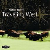 Traveling West by Gerald Beckett