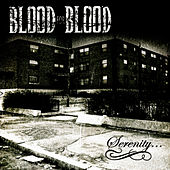 Serenity by Blood for Blood