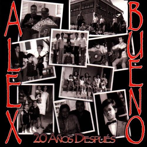 20 Anos Despues by Alex Bueno