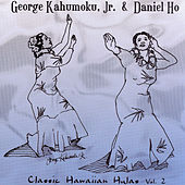 Classic Hawaiian Hulas, Vol. 2 by George Kahumoku, Jr.