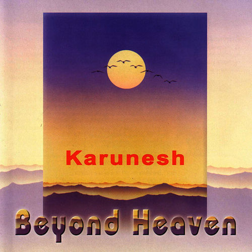 Beyond Heaven by Karunesh