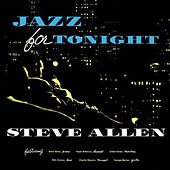 Jazz For Tonight by Steve Allen