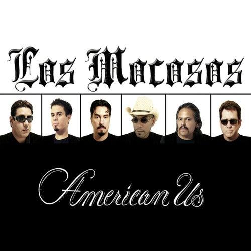 American Us by Los Mocosos