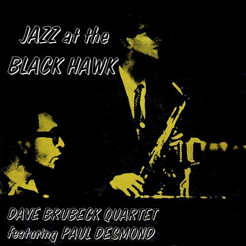 Jazz At The Black Hawk by Dave Brubeck
