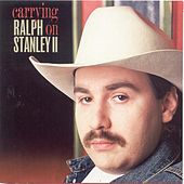 Carrying On by Ralph Stanley II
