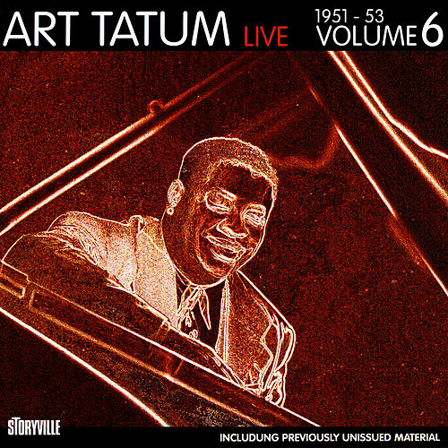 Live 1951-1953, Vol. 6 by Art Tatum
