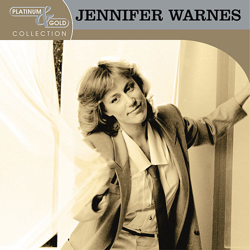 Platinum & Gold Collection by Jennifer Warnes