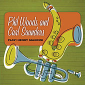 Play Henry Mancini by Phil Woods