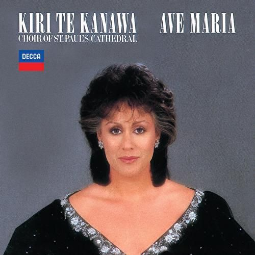 Kiri Te Kanawa - Ave Maria by Various Artists