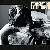 The Drifter by Waylon Payne