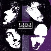 Undermind by Phish