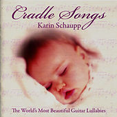 Cradle Songs by Karin Schaupp