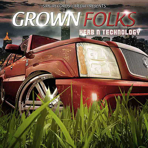 Herb N Technology by Grown Folks