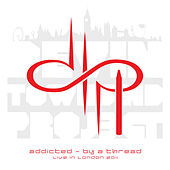 Addicted - By a Thread (Live in London 2011) by Devin Townsend Project