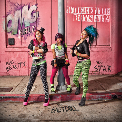 Where The Boys At? by OMG Girlz