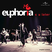 C U Later (english) by Euphoria
